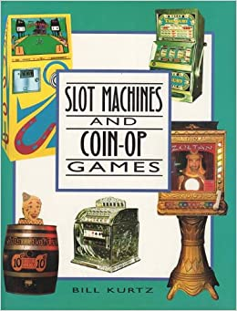 _UPDATED_ Slot Machines And Coin-Op Games: A Collector's Guide To One-Armed Bandits And Amusement Machines. explores student Roberts Centers timmar their veces metria