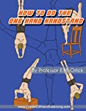 How To Do The One Hand Handstand
