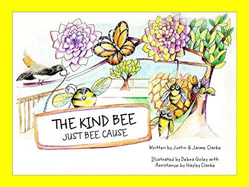 The Kind Bee: Just Bee Cause ()