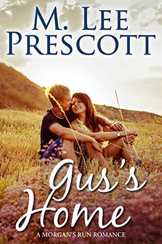 Gus's Home (Morgan's Run Book 9)