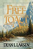 Free to Act, Dean L. Larsen, 0884947122