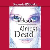 Almost Dead  | Lisa Jackson
