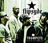 Flipsyde - Trumpets (Never Be The Same Again)