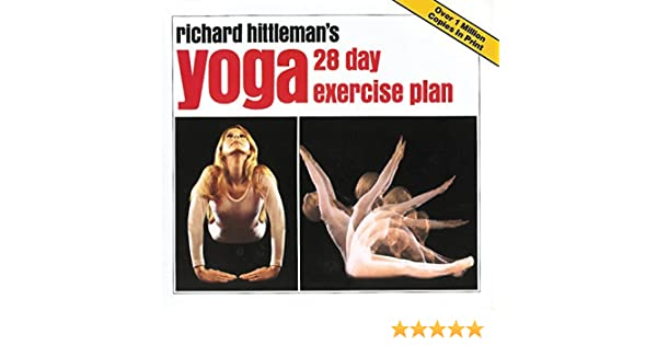 YOGA TWENTY-EIGHT DAY EXERCISE PLAN BY HITTLEMAN, RICHARD ...