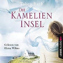 Die Kamelien-Insel (Kamelien-Insel 1) Hörbuch von Tabea Bach Gesprochen von: Elena Wilms