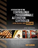 img - for Introduction to the ControlLogix Programmable Automation Controller with Labs book / textbook / text book