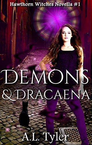 Demons & Dracaena (Hawthorn Witches Book 1)