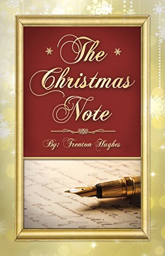 The Christmas Note.The Christmas Note