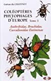 Coléoptères phytophages d'Europe : Tome 3, Anthribidae, bruchidae, curculionidae entiminae
