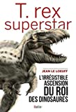"Afficher ""T. rex superstar"""
