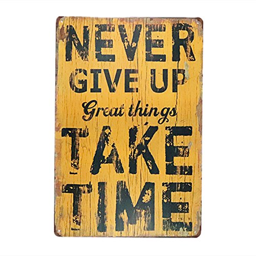 DL-Metal Painting Never give up Great Things take time Art Wall Decor Suit Hanging for bar Shop Cafe