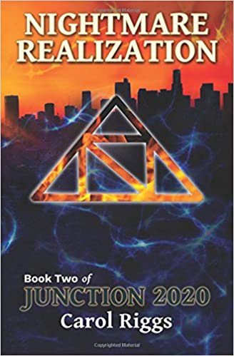 Junction 2020: Book Two: Nightmare Realization (Volume 2 ...