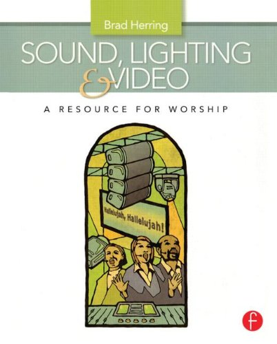 Pdf Arts Sound, Lighting and Video: A Resource for Worship