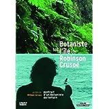 Botaniste sur l'ile de robinson crusoe