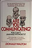 Are You Communicating? You Can't Manage Without It 9780070680524