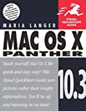img - for Mac OS X 10.3 Panther (Visual QuickStart Guide) book / textbook / text book