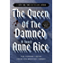 The Queen of the Damned (The Vampire Chronicles, Book 3)