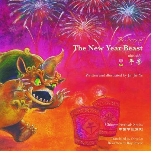 The Story of the New Year Beast (Chinese Festivals) (Chinese and English Edition)