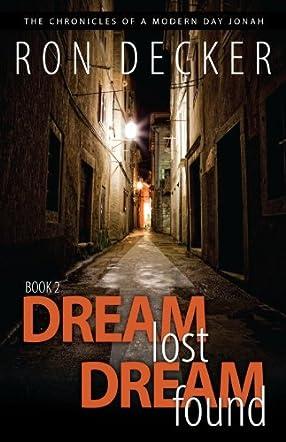 Dream Lost, Dream Found