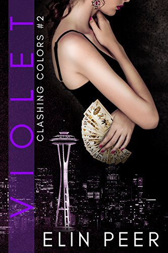 VIOLET (Clashing Colors Book 2) by [Peer, Elin]