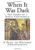 When It Was Dark, Guy Thorne, 1499127529