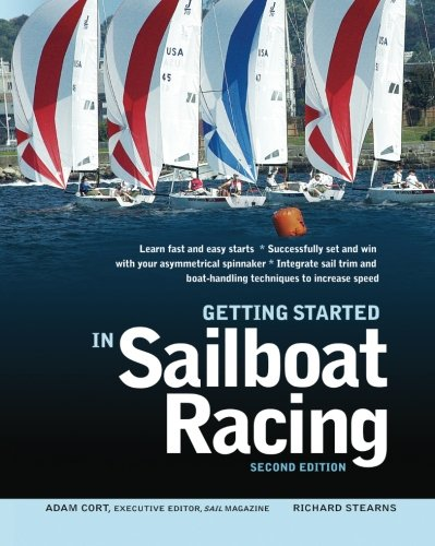 (Getting Started in Sailboat Racing, 2nd Edition)