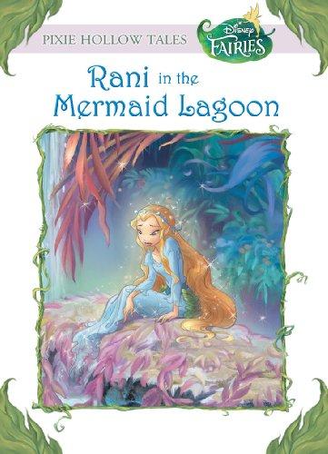 Disney Fairies:  Rani in the Mermaid Lagoon (Disney Chapter Book - Lagoon Disney