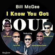 I Know You Got Soul