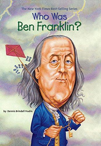 Who Was Ben Franklin? (Who - Franklin Benjamin Inventor