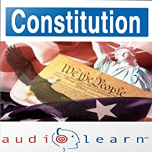 The Constitution AudioLearn Study Guide: AudioLearn US History Series Audiobook by  AudioLearn Editors Narrated by  AudioLearn Voice Over Team