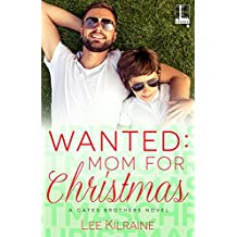 Wanted: Mom for Christmas (A Cates Brothers Book)