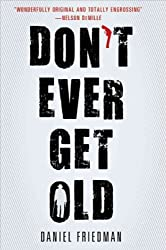 BY Friedman, Daniel ( Author ) [ DON'T EVER GET OLD (THORNDIKE MYSTERY) - LARGE PRINT ] Aug-2012 [ Paperback ]