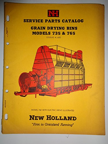 New Holland 735 765 Grain Dryer Drying Bin Parts Catalog Manual Book 4/60
