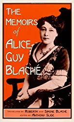 The Memoirs of Alice Guy Blache