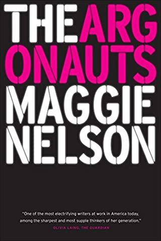 The Argonauts (From Reader To Writer)