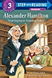img - for Alexander Hamilton: From Orphan to Founding Father (Step into Reading) book / textbook / text book