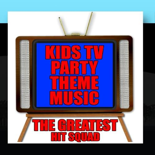 Kids TV Party Theme Music (Best Theme Parties)