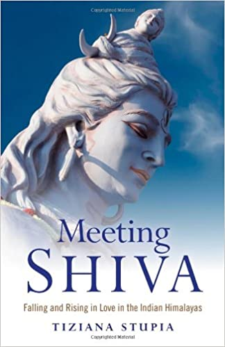 Buy Meeting Shiva: Falling and Rising in Love in the Indian
