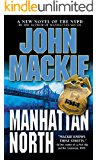 Manhattan North (The Thorn Savage NYPD Series Book 2)