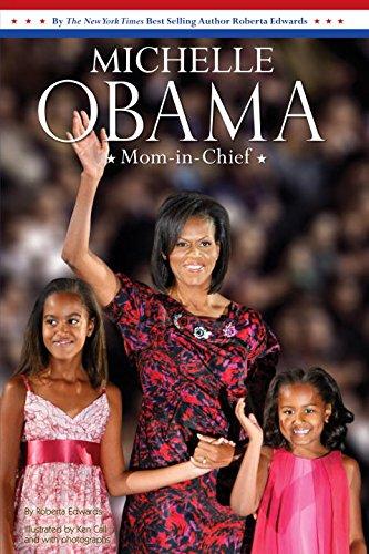 Read Online Michelle Obama: Mom-in-Chief PDF