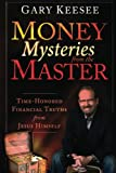 Money Mysteries from the Master, Gary Keesee, 0768440114