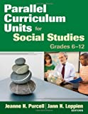 img - for Parallel Curriculum Units for Social Studies, Grades 6-12 book / textbook / text book