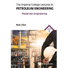 Imperial College Lectures In Petroleum Engineering, The - Volume 2: Reservoir Engineering