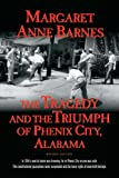 img - for The Tragedy and the Triumph of Phenix City, Alabama book / textbook / text book
