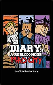 Diary Of A Roblox Noob Mad City Roblox Book 3 Kid Robloxia