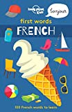 First Words - French (Lonely Planet Kids)