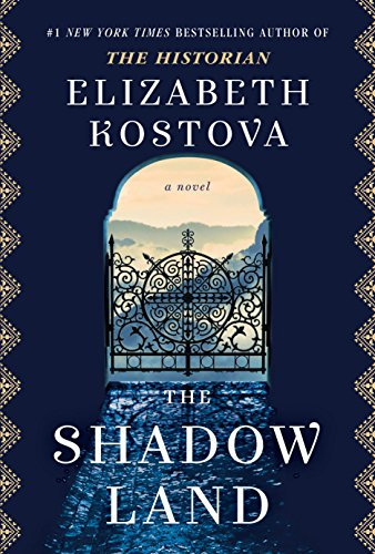 The Shadow Land: A Novel by [Kostova, Elizabeth]
