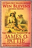 img - for The Personal Narrative of James O. Pattie: The Adventures of a Young Man in the Southwest and California in the 1830s (Epic Adventures) book / textbook / text book