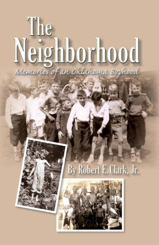 The Neighborhood: Memories of an Oklahoma Boyhood