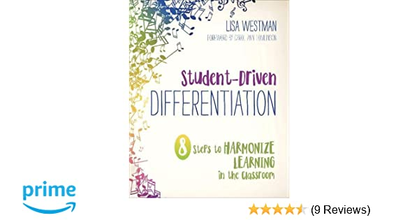 Student Driven Differentiation 8 Steps To Harmonize Learning In The